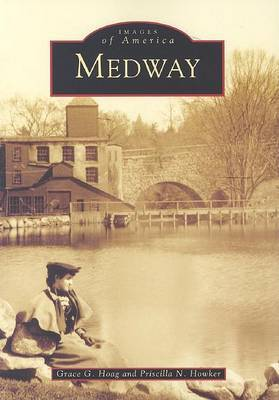 Medway by Grace Griffith Hoag