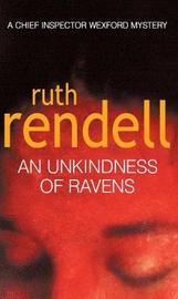 An Unkindness of Ravens (Inspector Wexford #13) by Ruth Rendell image