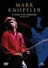 Mark Knopfler - A Night In London on DVD