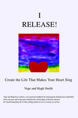 I Release! by Voge Smith