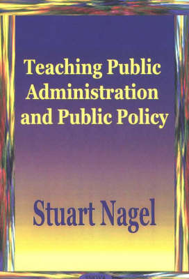 Teaching Public Administration & Public Policy