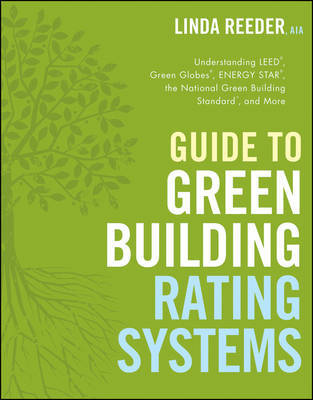 Guide to Green Building Rating Systems by Linda Reeder image