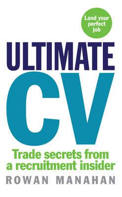 Ultimate CV by Rowan Manahan