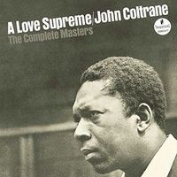 Love Supreme: The Complete Masters (Deluxe Edition) by John Coltrane
