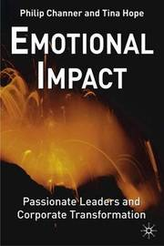 Emotional Impact: Passionate Leaders and Corporate Transformation by Philip Channer image