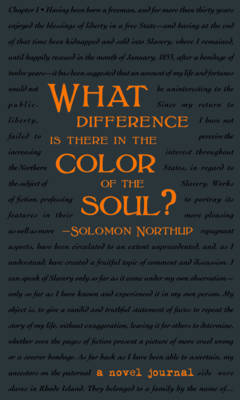 A Novel Journal: 12 Years a Slave (Compact) by Solomon Northup