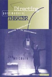 Directing Postmodern Theater by Jon Whitmore image