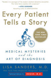 Ever Patient Tells a Story by Lisa Sanders