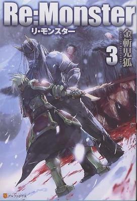 Re: Monster: Vol. 3 by Kanekiru Kogitsune