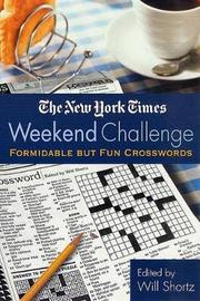 """The New York Times Weekend Challenge by """"New York Times"""""""