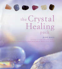 The Crystal Healing Pack by Judy H. Hall image