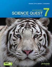 Jacaranda Science Quest 7 for Victoria Australian Curriculum 1e (revised) learnON & print by Graeme Lofts