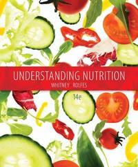 Understanding Nutrition by Eleanor Whitney