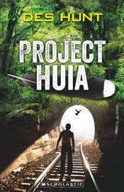 Project Huia by Des Hunt