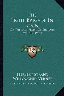 The Light Brigade in Spain: Or the Last Fight of Sir John Moore (1904) by Herbert Strang image