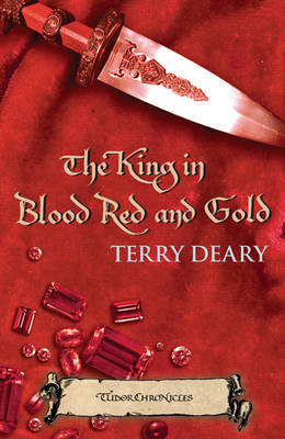 The King in Blood Red and Gold by Terry Deary image