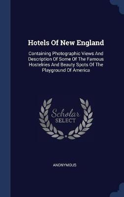 Hotels of New England by * Anonymous