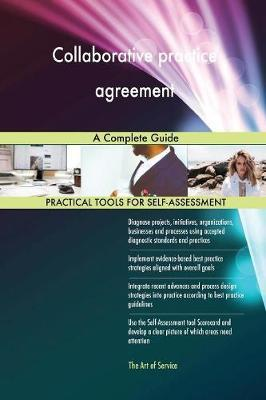 Collaborative Practice Agreement a Complete Guide by Gerardus Blokdyk image