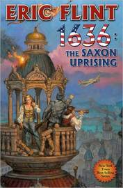 1636: Saxon Uprising by Eric Flint