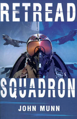 Retread Squadron by John Munn image