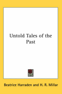 Untold Tales of the Past by Beatrice Harraden image