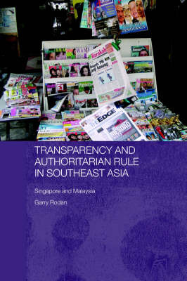 Transparency and Authoritarian Rule in Southeast Asia by Garry Rodan image