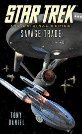 Savage Trade by Tony Daniel