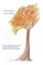 Nostalgia: A Literary Anthology by Bradford Academy image