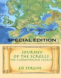 Journey of the Scrolls - Special Edition by Ed Strum