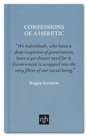 Confessions of a Heretic by Roger Scruton image