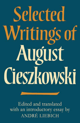 Selected Writings of August Cieszkowski