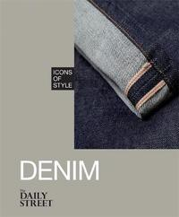 Icons of Style: Denim by The Daily Street
