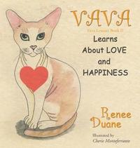 Vava Learns about Love and Happiness by Renee Duane image