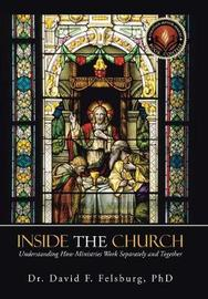 Inside the Church by Dr. David F. Felsburg Ph. D. image
