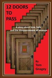 12 Doors to Pass by Tom Gnagey