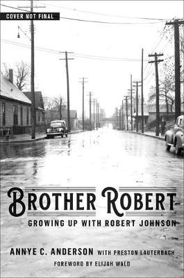Brother Robert by Annye C. Anderson