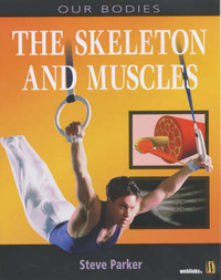 Muscles and Skeletons by Steve Parker image