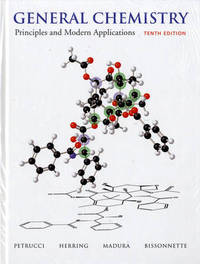General Chemistry: Principles and Modern Applications: with MasteringChemistry by Carey Bissonnette image