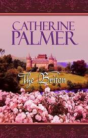 The Briton by Catherine Palmer image