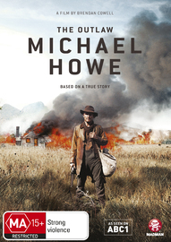 The Outlaw Michael Howe DVD