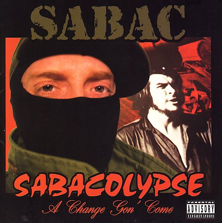 Sabacolypse: A Change Gon' Come [Explicit Lyrics] by Sabac image