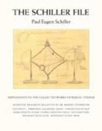 The Schiller File by Paul Eugen Schiller