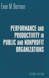 Productivity in Public and Nonprofit Organizations by Margo Berman