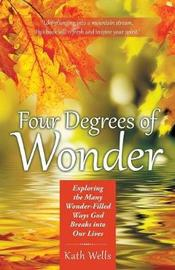 Four Degrees of Wonder by Kath Wells image