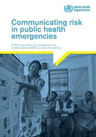 Communicating risk in public health emergencies by World Health Organization image