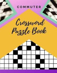Commuter Crossword Puzzle Book by Samurel M Kardem