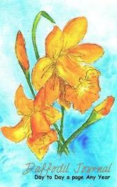 Daffodil Journal by Carol Ann Cartaxo