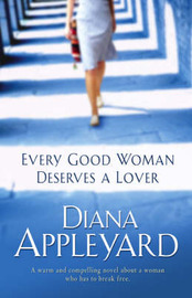 Every Good Woman Deserves a Lover by Diana Appleyard image