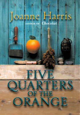 Five Quarters of the Orange by Joanne Harris image