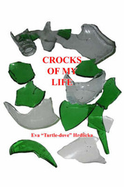 "Crocks of My Life by Eva ""Turtle-Dove"" Hrdlicka image"